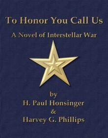 To Honor You Call Us (Man of War) - H. Paul Honsinger, Harvey G. Phillips