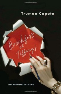 Breakfast at Tiffany's and Three Stories - Truman Capote