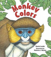 Monkey Colors - Darrin Lunde
