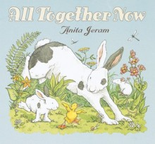 All Together Now - Anita Jeram