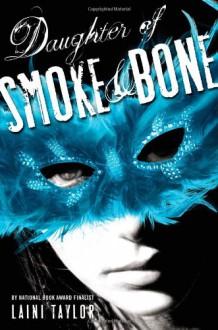 Daughter of Smoke & Bone (Daughter of Smoke and Bone) - Laini Taylor
