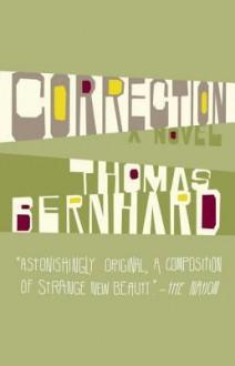 Correction: A Novel - Thomas Bernhard