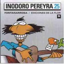 Inodoro Pereyra 25 - Roberto Fontanarrosa