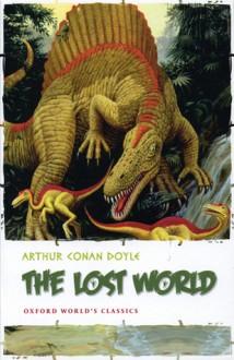 The Lost World (The Lost World Read 2009 Edition) - Arthur Conan Doyle