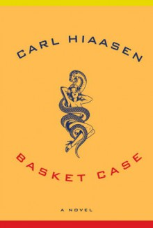 Basket Case (Audio) - Carl Hiaasen