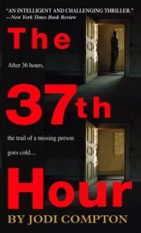 The 37th Hour - Jodi Compton