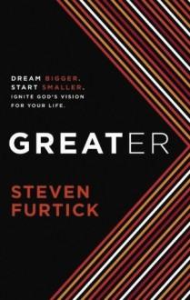 Greater - Steve Furtick