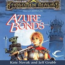 Azure Bonds: Forgotten Realms: Finder's Stone, Book 1 - Kate Novak,Jeff Grubb,Kristin Kalbli,Audible Studios