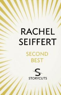 Second Best (Storycuts) - Rachel Seiffert