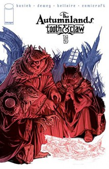 Autumnlands Tooth and Claw #5 - Kurt Busiek