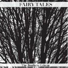 Grimms' Fairy Tales - Jacob Grimm,Wilhelm Grimm