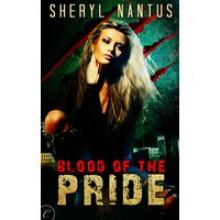Blood of the Pride - Sheryl Nantus