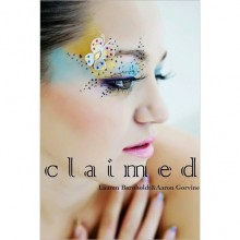 Claimed (The Witches of Santa Anna, #1) - Lauren Barnholdt, Aaron Gorvine