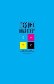 Vertigo Quarterly: CMYK (2014- ) #1 - Jock, Lee Garbett, James, T. Tynion, Jock, Martin Morazzo, Kenneth, Anthony Garing