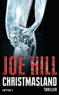 Christmasland (German Edition) - Joe Hill, Hannes Riffel, Sara Riffel