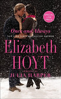 Once and Always - Elizabeth Hoyt writing as Julia Harper