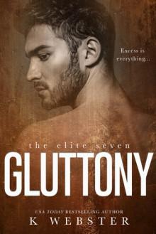 Gluttony - K. Webster