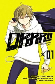 Durarara!! Yellow Flag Orchestra, Vol. 1 - Ryohgo Narita, Akiyo Satorigi