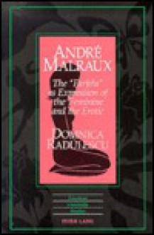 Andre Malraux: The Farfelu as Expression of the Feminine and the Erotic - Domnica Radulescu