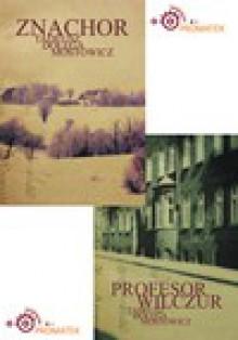 Znachor i Profesor Wilczur - audiobook - Tadeusz Dołęga Mostowicz