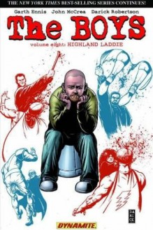 The Boys (Vol. 8) - Highland Laddie - Garth Ennis, John McCrea, Darick Robertson
