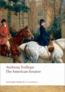 The American Senator - Anthony Trollope