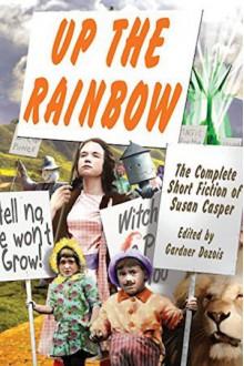 Up the Rainbow - Susan Casper