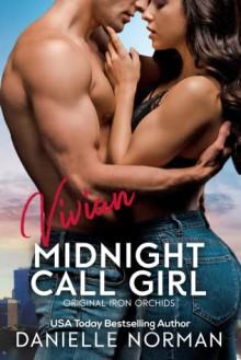 Vivian, Midnight Call Girl (Iron Orchids #6) - Danielle Norman