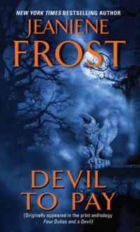 Devil to Pay - Jeaniene Frost