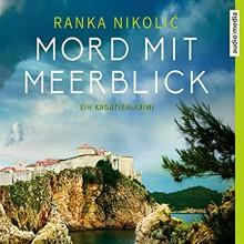 Mord mit Meerblick - Ranka Nikolic,Mimi Fiedler