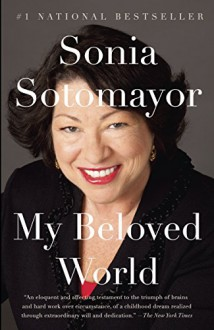 My Beloved World - Sonia Sotomayor
