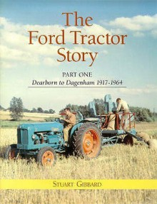 The Ford Tractor Story - Stuart Gibbard