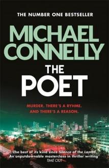 The Poet (Jack McEvoy #1) - Michael Connelly