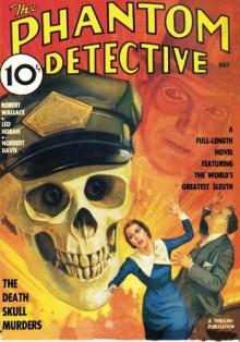 Phantom Detective - 05/36: Adventure House Presents: - Robert Wallace, Leo Hoban, H.K. Miller, John L. Chambliss, Norbert Davis, John P. Gunnison, Rudolph Belarski