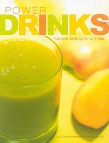 Power Drinks - Jane Pettigrew, Catja Gramberg