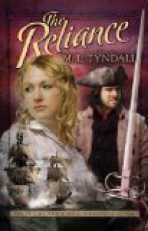 The Reliance - M.L. Tyndall