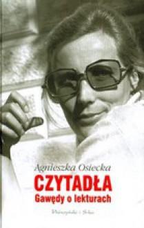 Czytadła: gawędy o lekturach - Agnieszka Osiecka
