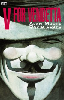 V for Vendetta - David Lloyd,Alan Moore