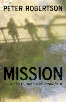 Mission - Peter Robertson
