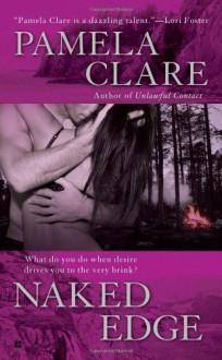 Naked Edge (I-Team, Book 4) by Clare, Pamela(March 2, 2010) Mass Market Paperback - Pamela Clare