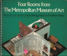 Four Rooms from the Metropolitan Museum of Art to Cut Out and Color - Evaline Ness