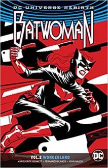 Batwoman Vol. 2: Wonderland - Fernando Blanco, Marguerite Bennett, 'James Tynion IV'