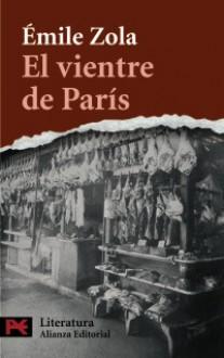 El vientre de París - Émile Zola