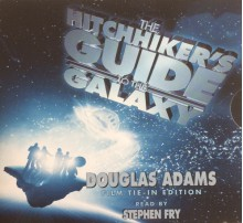 The Hitchhiker's Guide to the Galaxy - Douglas Adams, Stephen Fry