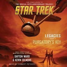 Purgatory's Key: Star Trek: Legacies, Book 3 - Simon & Schuster Audio,Dayton Ward,Kevin Dilmore,Robert Petkoff
