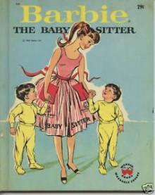 Barbie the Babysitter - Jean Bethell