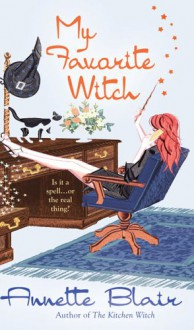 My Favorite Witch - Annette Blair