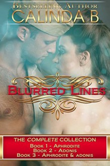 Blurred Lines: The Entire Collection - Calinda B., Tina Winograd