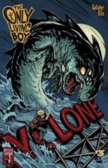 The Only Living Boy #3 - David Gallaher, Steve Ellis