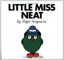 Little Miss Neat - Roger Hargreaves